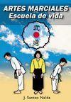 ARTES MARCIALES ESCUELA DE VIDA