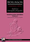 MANIPULACIÓN VERTEBRAL. TÉCNICAS II. MEDICINA OSTEOPÁTICA RAQUÍDEA