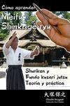 CÓMO APRENDER MEIFU SHINKAGE RYU SHURIKEN Y FUNDO KUSARI JUTSU, TEORÍA Y PRÁCTICA