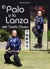 EL PALO Y LA LANZA DEL TAICHI CHUAN
