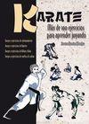KARATE. MÁS DE 100 EJERCICIOS PARA APRENDER JUGANDO