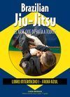 BRAZILIAN JIU-JITSU (INTERMEDIO I, FAIXA AZUL) EL ARTE QUE DESAFÍA A TODOS
