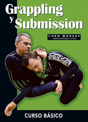 GRAPPLING Y SUBMISSION. CURSO BÁSICO
