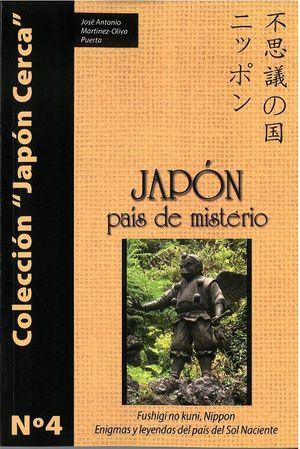 JAPÓN, PAÍS DE MISTERIO
