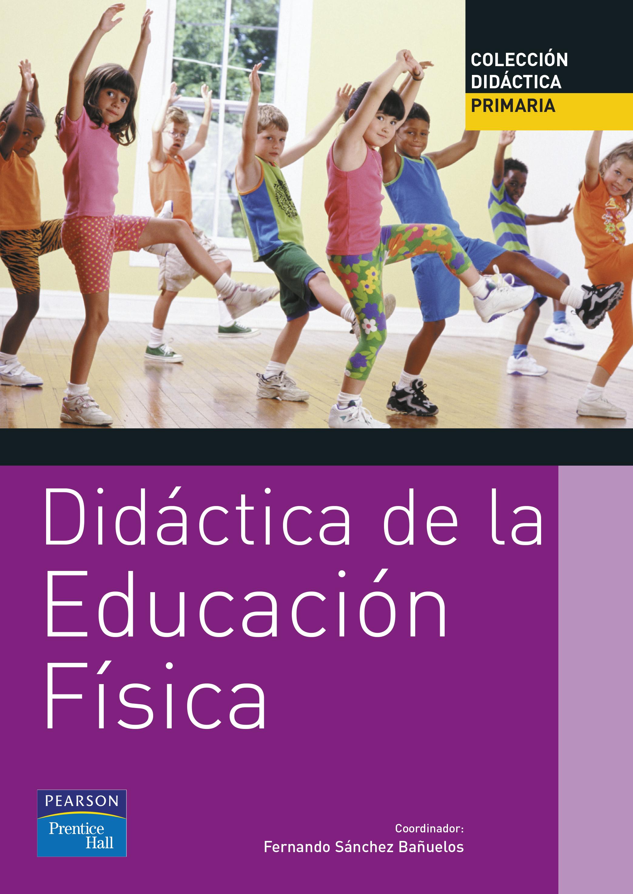 DIDÁCTICA DE LA EDUCACIÓN FÍSICA