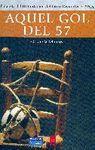 AQUEL GOL DEL 57