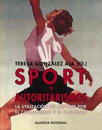 SPORT Y AUTORITARISMOS : LA UTILIZACIÓN DEL DEPORTE POR EL COMUNISMO Y