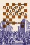 AJEDREZ PARA JÓVENES 1 JUEGO DE HÉROES 2 JUEGO DE SABIOS 3 JUEGO DE AR