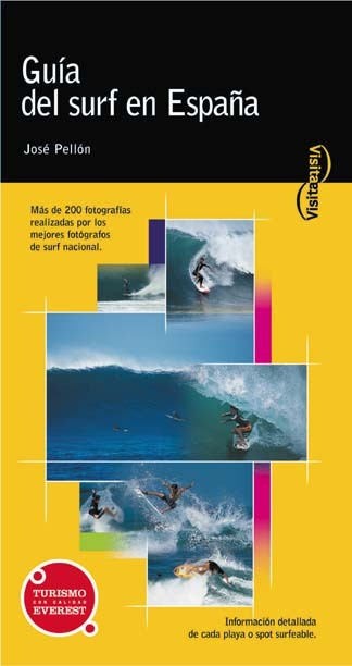 GUÍA DEL SURF EN ESPAÑA. TÉCNICAS, PLAYAS SURFEABLES E INFORMACIÓN TUR