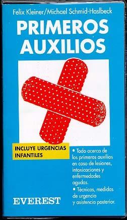 PRIMEROS AUXILIOS. INCLUYE URGENCIAS INFANTILES