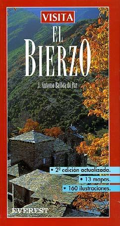 VISITA EL BIERZO. 10 RUTAS DETALLADAS