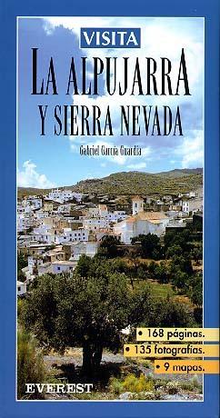 VISITA A LA ALPUJARRA ALTA Y SIERRA NEVADA
