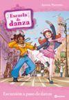 ESCUELA DE DANZA. EXCURSIÓN A PASO DE DANZA