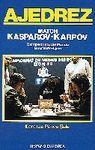 AJEDREZ MATCH KASPAROV KARPOV