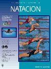 NATACION. ASPECTOS BIOLOGICOS Y MECANICOS. TECNICA Y ENTRENAMIENTO