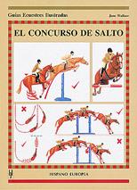 EL CONCURSO DE SALTO GUIAS ECUESTRES ILUSTRADAS
