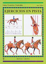 EJERCICIOS EN PISTA GUIAS ECUESTRES ILUSTRADAS