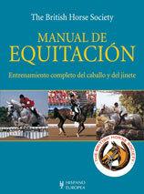 MANUAL DE EQUITACION, ENTRENAMIENTO COMPLETO DEL CABALLO Y DEL JINETE