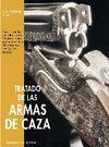 TRATADO DE LAS ARMAS DE CAZA