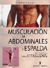 MUSCULACION DE ABDOMINALES Y ESPALDA. 165 EJERCICIOS PARA TONIFICAR