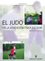 EL JUDO EN LA EDUCACIÓN FÍSICA ESCOLAR UNIDADES DIDÁCTICAS