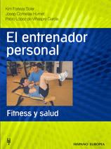 EL ENTRENADOR PERSONAL. FITNESS Y SALUD