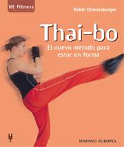 THAI-BO. EL NUEVO MÉTODO PARA ESTAR EN FORMA