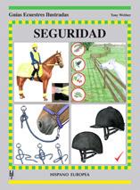 SEGURIDAD. GUÍAS ECUESTRES ILUSTRADAS
