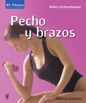 PECHO Y BRAZOS. HE FITNESS