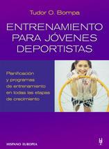 ENTRENAMIENTO PARA JÓVENES DEPORTISTAS. PLANIFICACIÓN Y PROGRAMAS