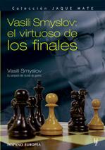 VASSILI SMYSLOV: EL VIRTUOSO DE LOS FINALES