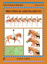 PRINCIPIOS DE ADIESTRAMIENTO. GUÍA ECUESTRES ILUSTRADAS