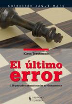 EL ÚLTIMO ERROR. 128 PARTIDAS ABANDONADAS ERRÓNEAMENTE