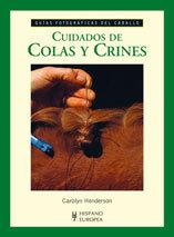 CUIDADOS DE COLAS Y CRINES
