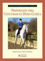 PREPARACIÓN PARA CONCURSAR EN DOMA CLÁSICA