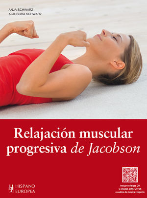RELAJACIÓN MUSCULAR PROGRESIVA DE JACOBSON (+QR)