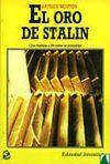 EL ORO DE STALIN