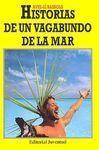 HISTORIAS DE UN VAGABUNDO DE LA MAR