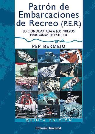PATRÓN DE EMBARCACIONES DE RECREO (P.E.R.)