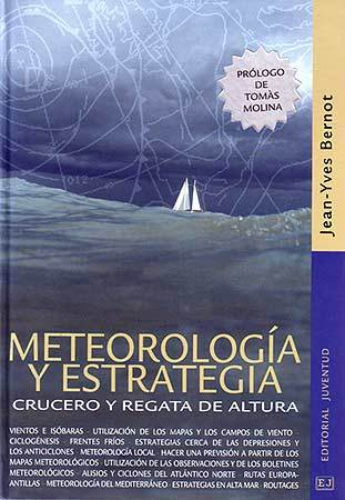 METEOROLOGÍA Y ESTRATEGIA. CRUCERO Y REGATA DE ALTURA