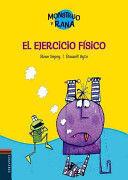 MONSTRUO Y RANA 4. EL EJERCICIO FÍSICO