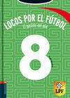 EL PARTIDO DEL AÑO. LOCOS POR EL FÚTBOL 8