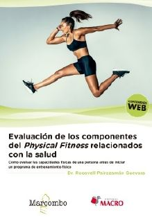 EVALUACIÓN DE LOS COMPONENTES DEL PHYSICAL FITNESS RELACIONADOS CON LA SALUD