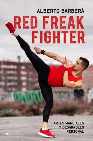 RED FREAK FIGHTER: ARTES MARCIALES Y DESARROLLO PERSONAL
