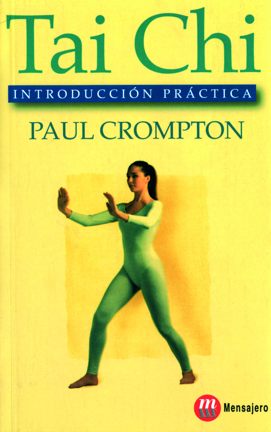 TAI CHI. INTRODUCCION PRACTICA