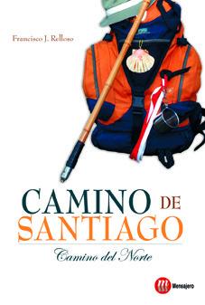 CAMINO DE SANTIAGO, CAMINO DEL NORTE