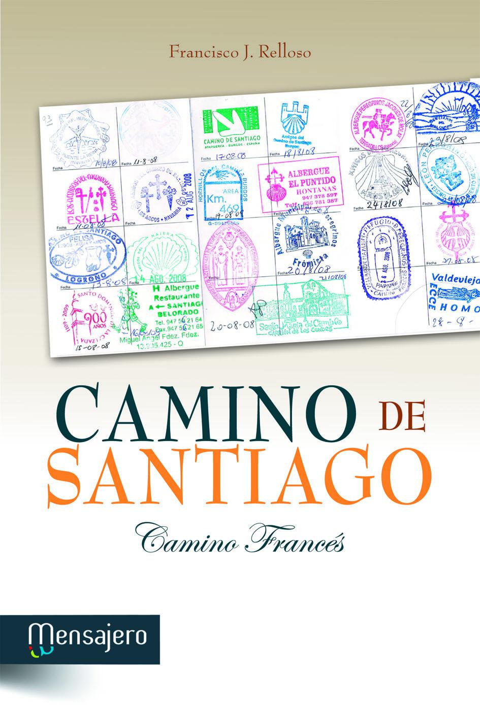 CAMINO DE SANTIAGO, CAMINO FRANCÉS