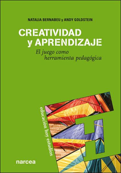 CREATIVIDAD Y APRENDIZAJE : EL JUEGO COMO HERRAMIENTA PEDAGÓGICA