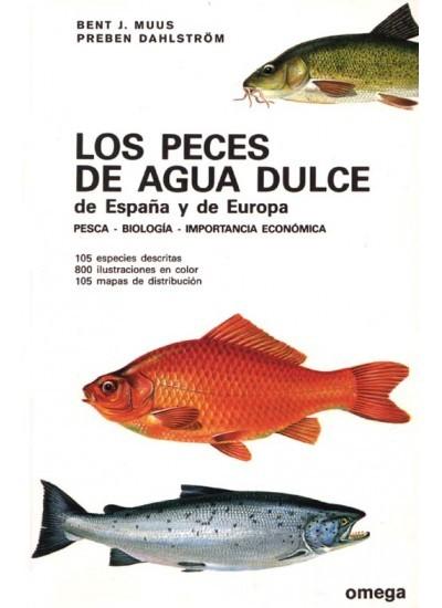 LOS PECES DE AGUA DULCE DE ESPAÑA Y DE EUROPA. PESCA-BIOLOGIA...
