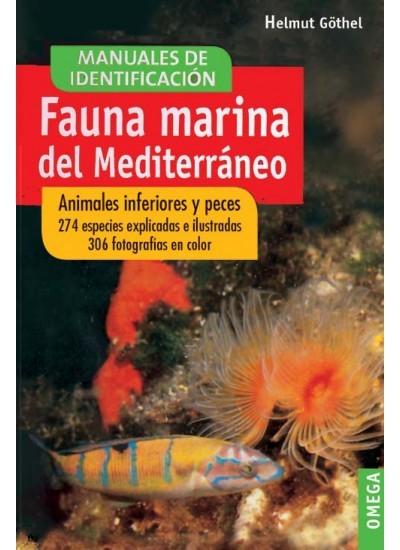 FAUNA MARINA DEL MEDITERRÁNEO. ANIMALES INFERIORES Y PECES 274 ESPECIE